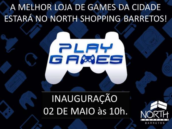 Play Games ganha casa nova no North Shopping Barretos